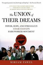 The Union of Their Dreams: Power, Hope, and Struggle in Cesar Chavez's Farm Work