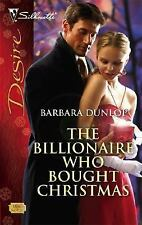 The Billionaire Who Bought Christmas (Silhouette Desire)
