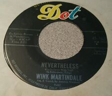 Wink Martindale ‎– Nevertheless (I'm In Love With You) ~ (VG+)