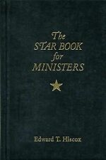 The Star Book for Ministers Bk. 1 by Edward T. Hiscox (2014, Hardcover, Revised)