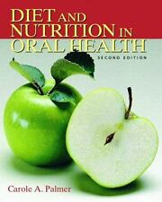 Diet and Nutrition in Oral Health by Carole A. Palmer (2006, Paperback, Revised)