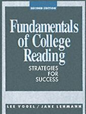 Fundamentals Of College Reading: Strategies For Success