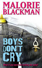 Blackman, Malorie Boys Don't Cry Very Good Book