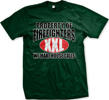 Property of Firefighters We Make House Calls Flirty Funny Humor Mens T-shirt