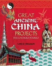 Great Ancient China Projects You Can Build Yourself (Build It Yourself) by Kram