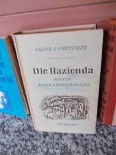 Die Hazienda, ein Roman von Frank E. Christoph, aus dem Hyperion Verlag