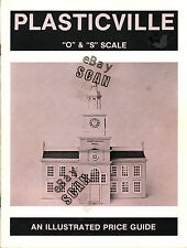 """Plasticville """"O"""" & """"S"""" Scale """"An illustrated price guide"""" 1981"""