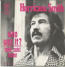 HURRICANE SMITH Who was it FRENCH SINGLE COLUMBIA 1972