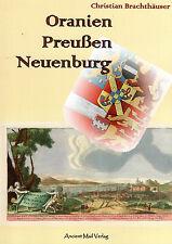 ORANIEN PREUSSEN NEUENBURG - Christian Brachthäuser BUCH