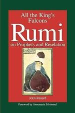 All the King's Falcons: Rumi on Prophets and Revelation, 1. Book, Renard, John,