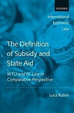 International Economic Law Ser.: The Definition of Subsidy and State Aid :...