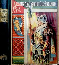 AROUND & ABOUT OLD ENGLAND By Clara Mateaux ~ 1880's First 1st Ed Hardcover