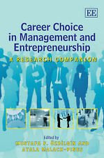Career Choice in Management and Entrepreneurship: A Research Companion by