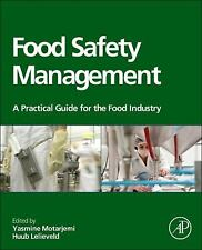 Food Safety Management : A Practical Guide for the Food Industry (2013,...