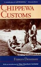 Chippewa Customs (Publications of the Minnesota Historical Society)