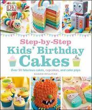 Step-by-Step Kids' Birthday Cakes-ExLibrary