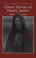 GHOST STORIES / HENRY JAMES 9781840220704 TALES OF MYSTERY & THE SUPERNATURAL