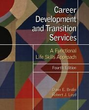 Career Development and Transition Services : A Functional Life Skills...
