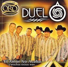El Amor No Acaba y Muchos Exitos Mas: Linea de Oro by Duelo (CD, Oct-2006,...