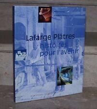 F.Torres & F.Emeric / Lafarge platres, histoires pour l'avenir