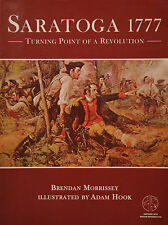 Trade Editions: Saratoga 1777 : Turning Point of a Revolution by Brendan...