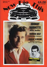Now Dig This Magazine Issue 374 May 2014 Johnny Burnette Ronnie Self Rockabilly