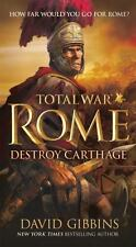 Total War Rome: Total War Rome: Destroy Carthage 1 by David Gibbins (2015, Paper