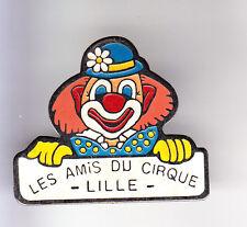 RARE PINS PIN'S .. ART CIRQUE CIRCUS ANIMAL CLOWN AMIS CLUB  LILLE 59 ~CP