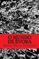 O Mundo De �vora : Terras Selvagens by Edson Pashkov (2013, Paperback)