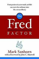 The Fred Factor - Mark Sanborn