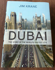 Jim Krane 'Dubai the story of the worlds fastest city' FIRST EDITION (LCR001)