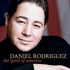 Daniel Rodriguez: The Spirit of America (CD, 2002) Awesome CD!