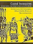 Coded Encounters: Writing, Gender, and Ethnicity in Colonial Latin America, Ceva