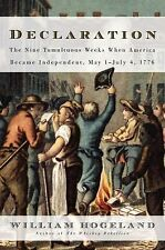 Declaration: The Nine Tumultuous Weeks When America Became Independent-ExLibrary