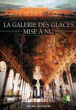 28210//LA GALERIE DES GLACES MISE A NU - DOCUMENTAIRE MICHEL QUINEJURE DVD NEUF