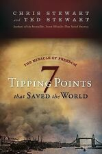 The Miracle of Freedom : Seven Tipping Points That Saved the World by Chris...