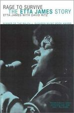 Rage to Survive : The Etta James Story by Etta James and David Ritz (2003,...