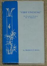 VERY UNUSUAL ~ WONDERFUL WORLD OF MR. NAKAMURA ~ MANLY P. HALL ~ LE