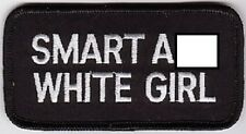 SMART A** WHITE GIRL EMBROIDERED IRON ON BIKER PATCH