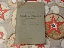 INSTRUCTIONS SUR L'EMPLOI DE L'ELECTRICITÉ DANS L'AVIATION / VOLUME 2 / 1919