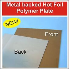 Metal Backed Polymer Hot Foil Plate, UV Exposure Unit, Blocking, Foil Printing