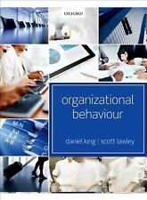 Organizational Behaviour by King, Daniel, Lawley, Scott