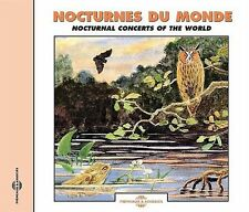SOUNDS OF NATURE NOCTURNAL CONCERTS OF THE WORLD NEW CD