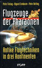 FLUGZEUGE DER PHARAONEN - Buch von Peter Fiebag , Algund Eenboom , Peter Belting