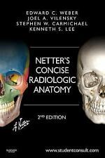 Netter's Concise Radiologic Anatomy : With STUDENT CONSULT Online Access 2e 2014