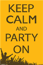 Keep Calm and Party on British slogan poster 24x36""