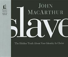 Slave: The Hidden Truth About Your Identity in Christ, MacArthur, John