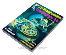 29 PROGRAMME FÜR DEN COMMODORE 64 als Buch von Hofacker