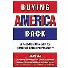 Buying America Back, Alan Uke, New Books