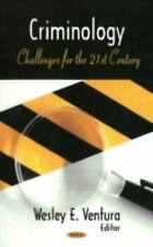 Criminology: Challenges for the 21st Century